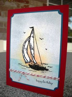 SAILING HOME by cardsbykathy - Cards and Paper Crafts at Splitcoaststampers