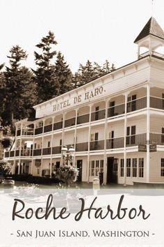 Tips for visiting Roche Harbor, Washington with a family | tipsforfamilytrips.com