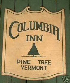 Columbia Inn Pine Tree Vermont Sign- White Christmas | #66014396