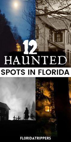 12 Haunted Places in Florida that Will Creep You Out | haunted places in florida | haunted places in florida abandoned mansions | haunted places florida | most haunted places in florida | haunted florida abandoned places | haunted places in america | most haunted places in america | top haunted places in america | haunted places in america travel | florida haunted places | haunted mansion florida | haunted hotels in florida | #hauntedplacesinflorida #floridatravel
