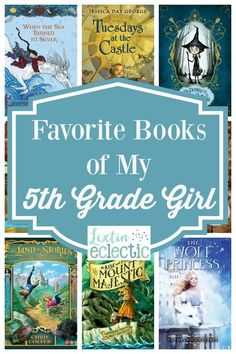 A great book list of favorite books for a 5th grade girl.