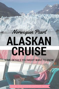 Alaskan Cruise on the Norwegian Pearl 2016 - Thinking about a cruise to Alaska? Get the details about itinerary and weather for a 7 day cruise in August on the Norwegian Pearl