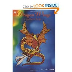 """""""Of Dragon Wings and Faerie Things"""" dragon designs $20"""