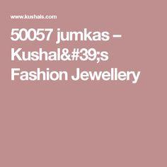50057 jumkas – Kushal's Fashion Jewellery