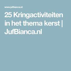25 Kringactiviteiten in het thema kerst | JufBianca.nl