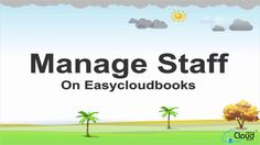 Manage Staff on Easycloudbooks.