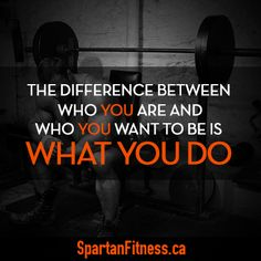 The difference between who you are and who you want to be is what you do. #fitness #motivationalquote