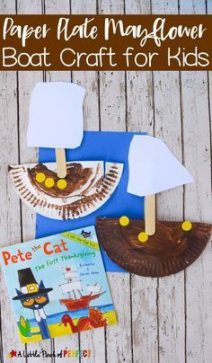 Paper Plate Mayflower Thanksgiving Craft with Pete the Cat - - Paper Plate Mayflower Thanksgiving Craft with Pete the Cat: Easy for kids to make as they learn and read about Thanksgiving (November, History, Kids Craft, Preschool, Kindergarten) - Fall Preschool, Preschool Kindergarten, Thanksgiving Crafts For Kindergarten, November Preschool Themes, Turkey Crafts Preschool, November Crafts, Boat Crafts, Garden Crafts, Thanksgiving Crafts For Kids