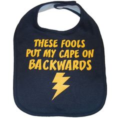 Comic Book Geek Baby Bib: These Fools Put My Cape On Backwards | Baby Geek