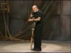 Must-watch George Carlin video! Hands down the best comedian ever! Here he makes excellent points on conservatives being 'pro-life' (so-called), anti-woman, speciesist ..religion ..the 'sanctity of life'... Hilarious video ..yet sadly true.