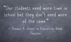 """""""It's about quality of time, not quantity."""" Educators share ideas on an extended school day/year via Ed Week Teacher."""