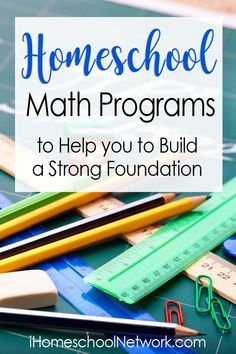 Homeschool Math Programs to Help you to Build a Strong Foundation | #homeschooling #math | homeschool curriculum | online math curiculum #learnmathonline