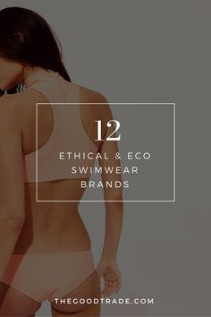 12 ETHICAL & ECO SWIMWEAR BRANDS IF YOU'RE SEARCHING FOR THE PERFECT FIT | From mix + match bikinis, to one-pieces and body suits, check out these versatile and ethical swimwear brands!