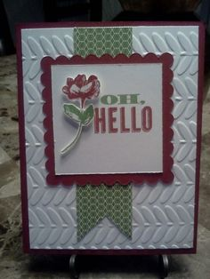 Oh, Hello by atlstamper198 - Cards and Paper Crafts at Splitcoaststampers
