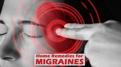 The painful headaches due to migraines are curable at home. Here are some remedies for migraines which provides instant relief.