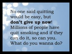 Breaking the Habit of Smoking Quit Smoking Quotes, Quit Smoking Motivation, Help Quit Smoking, Giving Up Smoking, Stop Smoking Cigarettes, American Lung Association, Smoking Addiction, Stop Smoke, Smoking Cessation