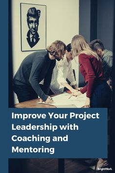 How to Improve Your Project Leadership with Coaching and Mentoring #SharePoint2019 #SharePoint2016 #SharePoint2013 #SharePoint #projectmanagement #projects #PPM #PMO #BrightWork #PPMsoftware #collaboration #teamwork #remoteteams #distributedteams #remoteworking #workfromhome #remoteprojects #leadership #coaching #mentoring