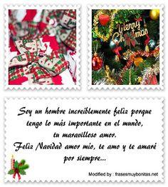 mensajes para enviar en Navidad, poemas para enviar en Navidad:  http://www.frasesmuybonitas.net/frases-de-navidad-para-tu-pareja/