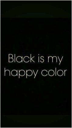 Black is my all time favorite color. What's yours?