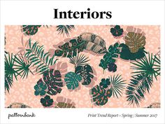 Patternbank are excited to introduce our latest print trend tool that focuses on home for SS17. Our interiors team have been researching and analysing the