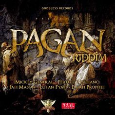 Pagan Riddim (February 2014) Godbless Records & VPAL Music - Musicmix