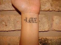 Love Tattoo On Wrist...nice lettering work...