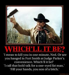 "Classic from ""True Grit"""