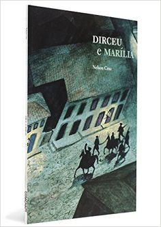Dirceu e Marilia - Coleção Histórias Para Contar História - 9788575035771 - Livros na Amazon Brasil