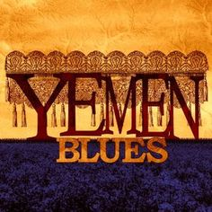 Listened to Jat Mahibathi by Yemen Blues from the album: Yemen...