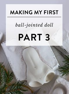 Making my first BJD doll: Part 3 – Molds — Adele Po. Adele, Doll Making Tutorials, Making Dolls, Polymer Clay Dolls, Paperclay, Doll Tutorial, Doll Parts, Doll Repaint, Doll Maker