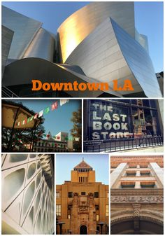 Downtown Los Angeles is full of fun things to do or active families whether they live in LA or are visting fora weekend. (clockwise from top) Walt Disney Concert Hall The Last Bookstore The Bradbury Building Central Library The Broad Museum Olvera Street
