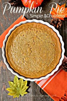 So YUMMY and perfect if you are gluten free! This Crustless Pumpkin Pie Recipe is the perfect fall recipe. It's simple, delicious and gluten free, so everyone around your table can enjoy a slice (or two! Organic Pumpkin Pie Recipe, Crustless Pumpkin Pie Recipe, Pumpkin Pie Recipes, Fall Recipes, Organic Recipes, Thanksgiving Recipes, Holiday Recipes, Foods With Gluten, Gluten Free Desserts