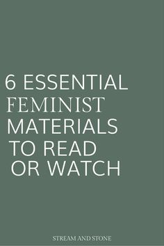 6 essential feminist materials to read or watch. Feminist books, feminist articles, feminist movies, feminist music videos. Click through to read more on feminism, intersectional feminism and equality.