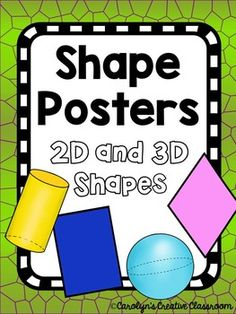 Have a Dinosaur or Lizard Theme? These would be perfect!This set comes with 2 different versions (black border OR glittery border)These include both 2D and 3D Shapes:- rectangle-circle-diamond-rhombus-hexagon-octagon- pentagon-polygon- trapezoid- square- triangle- cone- cube- cylinder- pentagon- prism- pyramid- sphere- rectangular prismcarolynscreativeclassroom@gmail.com