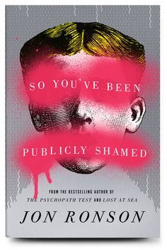 so you've been publicly shamed book cover - Google Search