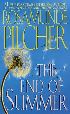 The End Of Summer by Rosamunde Pilcher. Her books are for easy reading