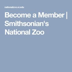 Become a Member | Smithsonian's National Zoo