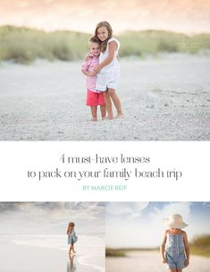 I have four favorite lenses I like to use at the beach. Each of them have a very specific purpose and help me to tell the story of our time there.
