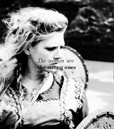 the women are the strong ones