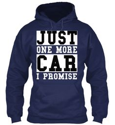 Just One More Car I Promise Navy T-Shirt Front