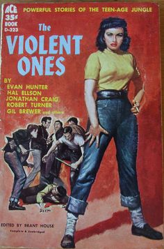 The Violent Ones - Ace Books D 323 - 1958. by MICKSIDGE, via Flickr