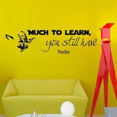 Wall Decals Star Wars Quote Much to Learn You Still Have Yoda quote Children Nursery Room Bedroom Office Window Dorm Gym Sport Vinyl Sticker Wall Decor Murals Wall Decal: Amazon.co.uk: Kitchen & Home