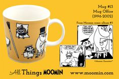 Moomin mug by Arabia Mug - Office Produced: Illustrated by Tove Slotte and manufactured by Arabia (official) The original comic strip can be found in Moomin comic album Moomin Mugs, Tove Jansson, Marimekko, Tableware, Trays, Cups, Universe, Comic, Colours