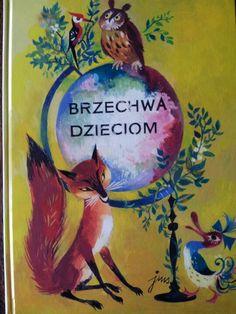 Illustration by Jan Marcin Szancer for Brzechwa Dzieciom, 1955 Owl Art, Vintage Children's Books, My Childhood Memories, Woodland Creatures, Book Of Life, Childrens Books, Fairy Tales, Illustration Art, Book Illustrations