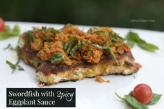 Swordfish with Spicy Eggplant Sauce by @spinachtiger