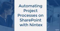 [On-demand webinar] Automating Project Processes on SharePoint with Nintex Key Projects, Project Site, Template Site, Project Management, Collaboration, Coding, Programming