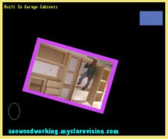 Built In Garage Cabinets 092957 - Woodworking Plans and Projects!