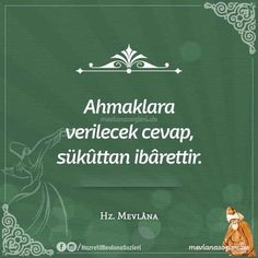 words from mevlana The Words, Cool Words, Wise Quotes, Inspirational Quotes, Word 2, Sufi, Meaningful Words, Motto, Karma