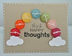 Happy thoughts! ! rainbow buttons & cloud handmade card