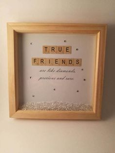 True Friends /Box Frame/Keepsake/Memory Frame, DIY and Crafts, A Beautiful and unique box frame that makes a wonderful gift to that special friend. Embellished with diamante stones. Wood effect le. Scrabble Kunst, Scrabble Tile Crafts, Scrabble Frame, Scrabble Art, Craft Gifts, Diy Gifts, Handmade Gifts, Handmade Frames, Letter A Crafts